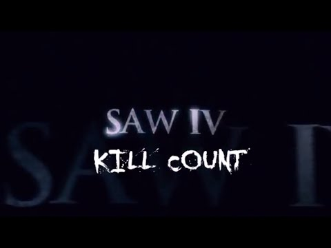 Saw IV (2007) | Kill Count