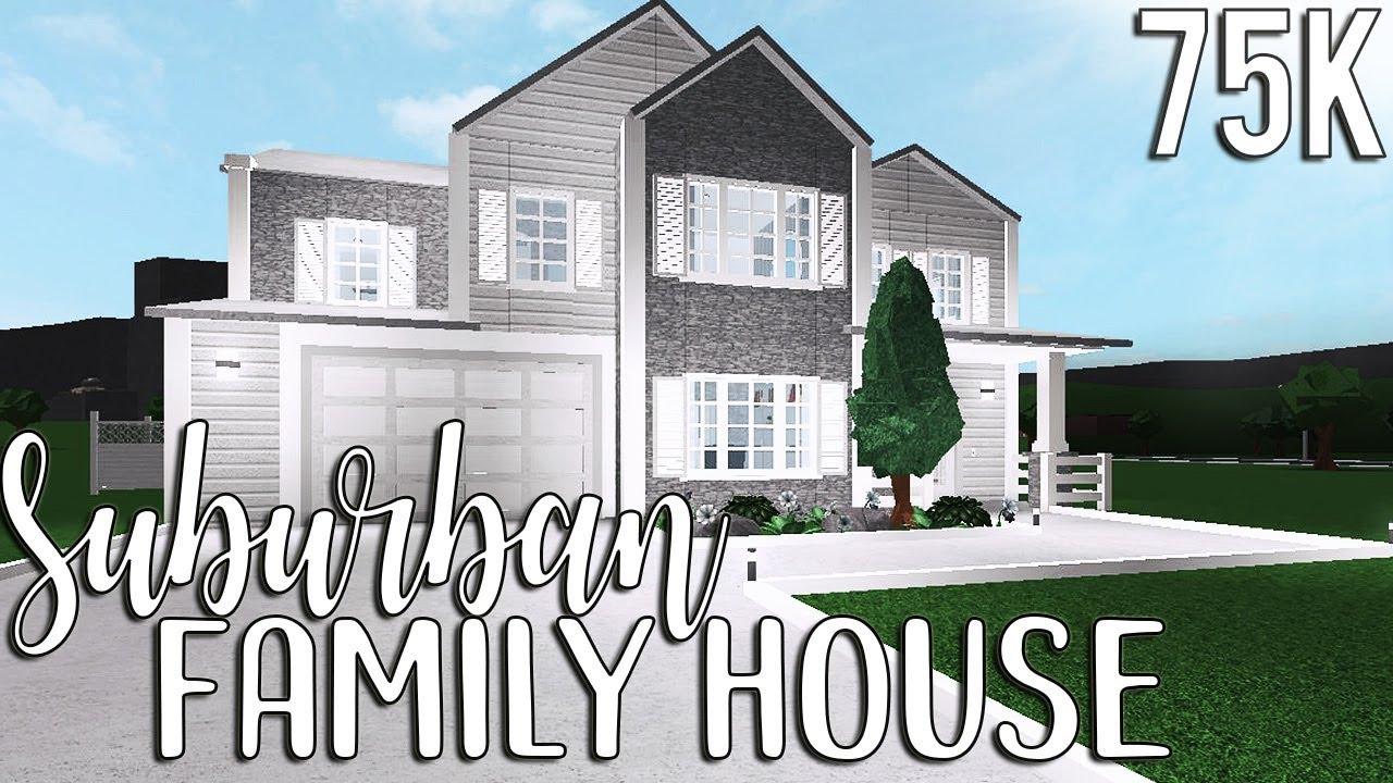 Bloxburg: Suburban Family House 75k - YouTube
