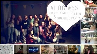 VLOG #53 NAAR DE STAD, UITETEN & MIJN SURPRISE PARTY | ThingsJuliaLoves❤️