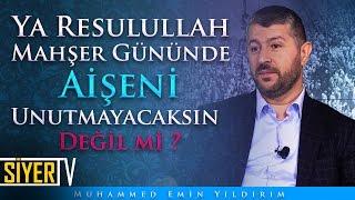 Ya Resulullah Mahşer Gününde Aişeni Unutmayacaksın Değil mi? | Muhammed Emin Yıldırım (Kısa Video)