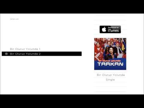 TARKAN - Bir Oluruz Yolunda 2 (Official Audio)