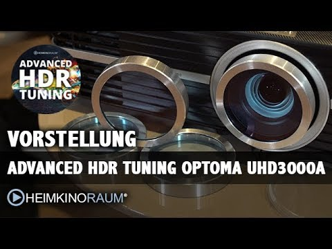 Advanced HDR Tuning für Optoma UHD3000A 4K HDR 3D Beamer