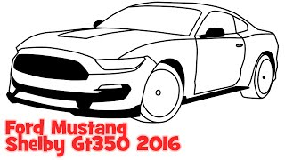 How to draw a car Ford Mustang Shelby GT350 2016 step by step easy sportcar