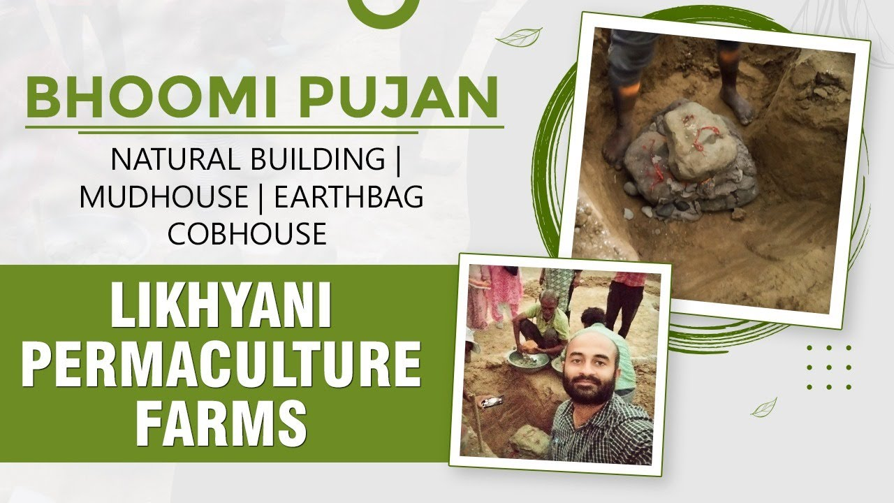 Bhoomi Pujan Of Earthbag Beehive In Likhyani Permaculture Farms | Natural building | मिट्टी का घर |