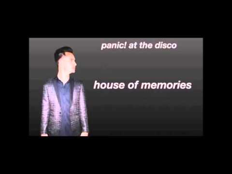 House Of Memories - P!ATD