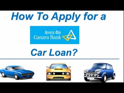 How To Apply For A Canara Bank Car Loan Online