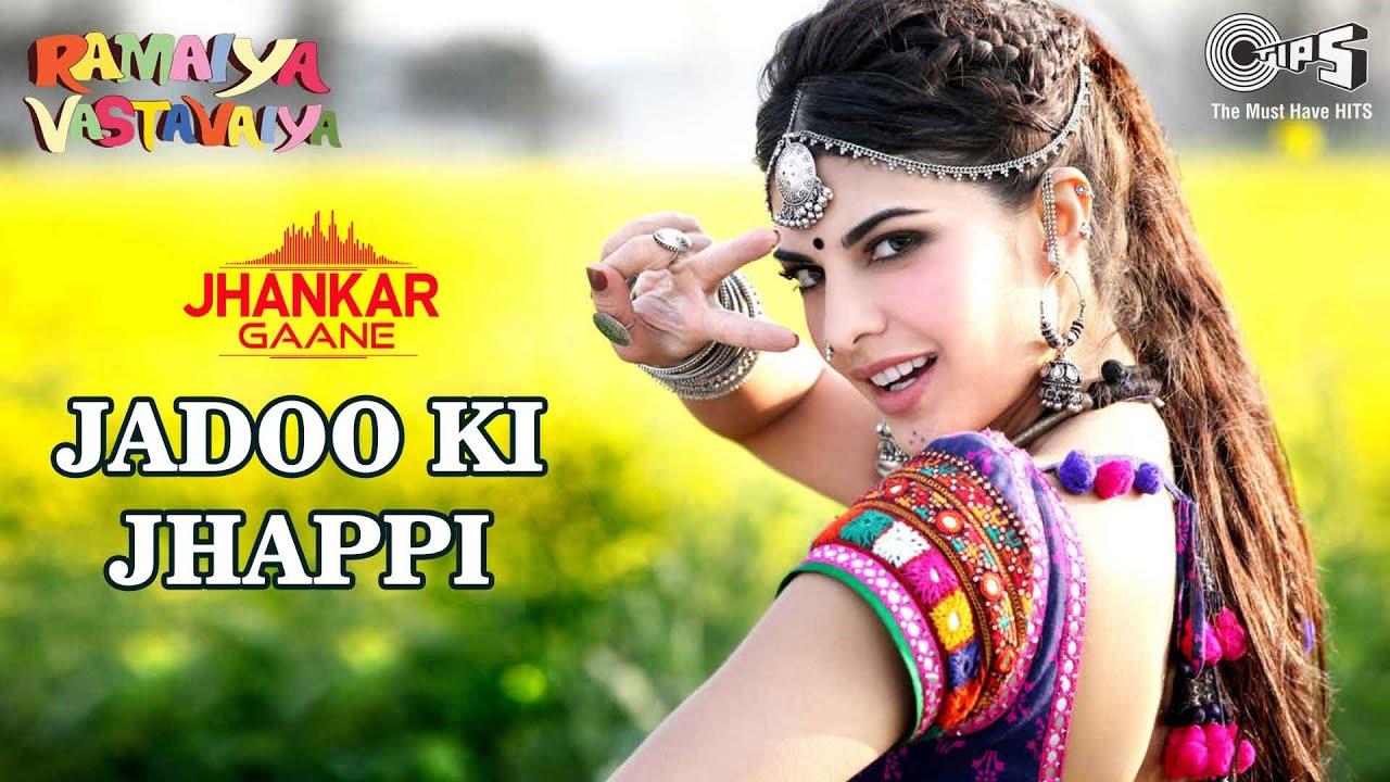 Download Jadoo Ki Jhappi(Jhankar) Neha Kakkar, Mika S|Jacqueline F, Girish K, Prabhudheva |Ramaiya Vastavaiya