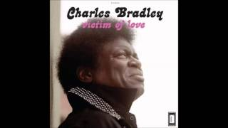 1 Strictly Reserved For You Charles Bradley