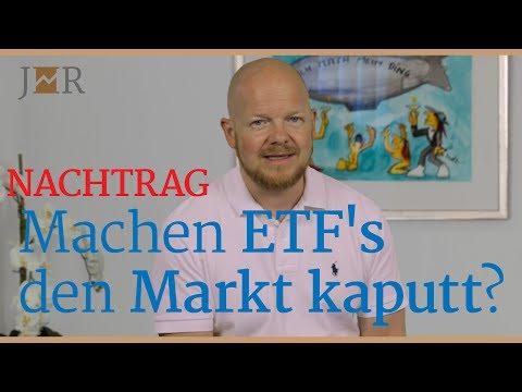 NACHTRAG - Machen ETF's den Markt kaputt? Mein Statement