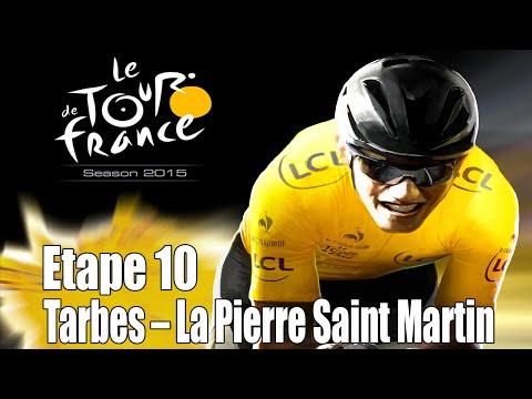 Tour de France 2015 [One/PS4]  | Etape 10 : Tarbes - La Pierre Saint Martin [HD] [Fr]