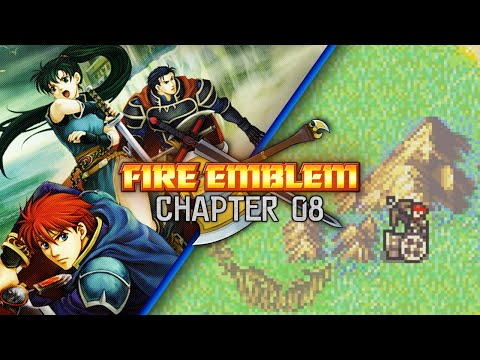 Fire Emblem: Blazing Sword :: Chapter 8 :: Vortex of Strategy