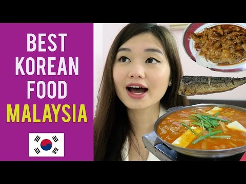 EP 1 : WHERE TO EAT KOREAN FOOD IN MALAYSIA?