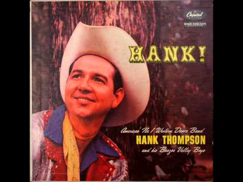 Hank Thompson   Let's Get Drunk And Be Somebody
