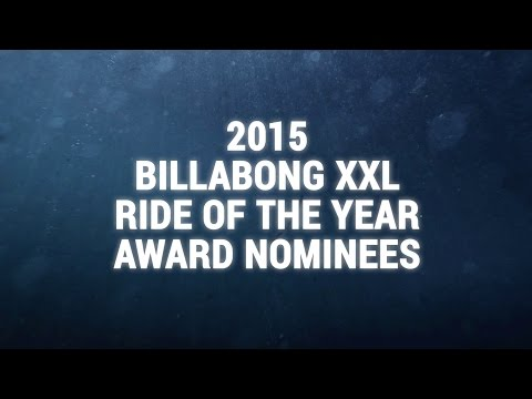 2015 Billabong Ride of the Year Nominees Group Clip - WSL Big Wave Awards