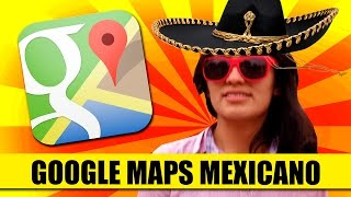 Si Google Maps Fuera Mexicano | SKETCH | QueParió! ft. Hey Brown! Free HD Video