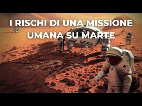 Tutti i rischi di una missione umana su Marte