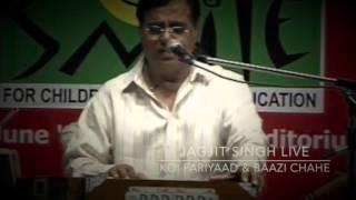 Jagjit Singh Live - Koi Fariyaad and Baazi...