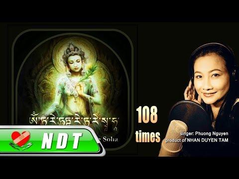 Om Tare Tuttare Ture Soha - 108 Times | Phương Nguyên