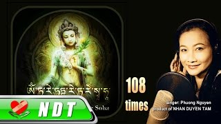 Om Tare Tuttare Ture Soha - 108 times [Phuong Nguyen Official]