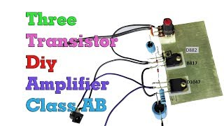 Diy Basit Üç Transistörlü Sınıf AB Ses Amplifikatör | Share Teknoloji Yaratıcı