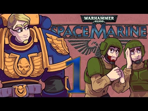 ETA Plays! Space Marine Ep. 001 - Not Badass Enough