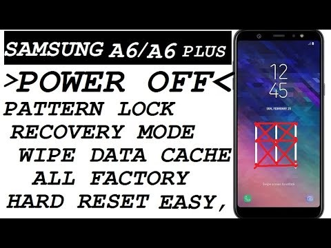 SAMUSNG A6 | A6 PLUS (2019) PATTERN LOCK (POWER OFF) RECOVERY MODE & WIPE  DATA | ALL HARD RESET