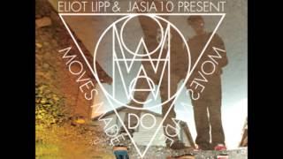 Eliot Lipp & Jasia 10 - Moves Made: How We Do (Full Album) HD
