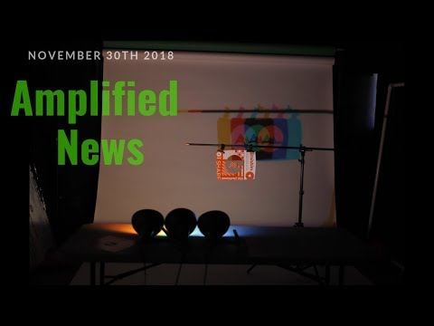 11-30-18 Amplified News Presents