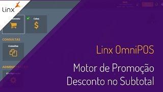Linx OmniPOS - Motor de Promoção - Desconto no Subtotal