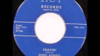 Bobby Roberts - Cravin
