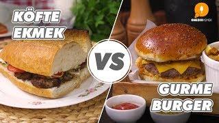 Köfte Ekmek vs Gurme Burger Tarifi - Onedio Yemek - Pratik Yemek Tarifleri
