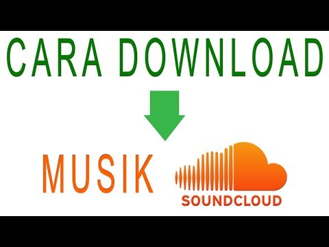 CARA MUDAH DAN CEPAT DOWNLOAD MUSIK SOUNDCLOUD | VIDEO TUTORIAL