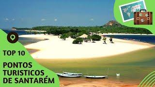 10 pontos turisticos mais visitados de Santarém