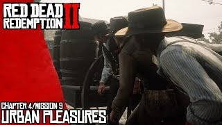Urban Pleasures - Chapter 4 - Mission 9 (Red Dead Redemption 2)