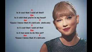 Taylor Swift - Delicate - Guitar Chords & Lyrics