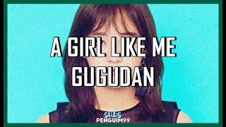 [K-Pop] gugudan (구구단) - A Girl Like Me (PT-BR)