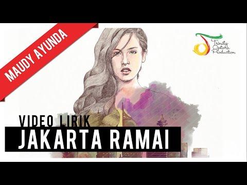 Maudy Ayunda - Jakarta Ramai | Official Video Lirik