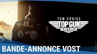 TOP GUN : MAVERICK - Bande-annonce officielle VOST [Au cinéma le 14 juillet 2021]
