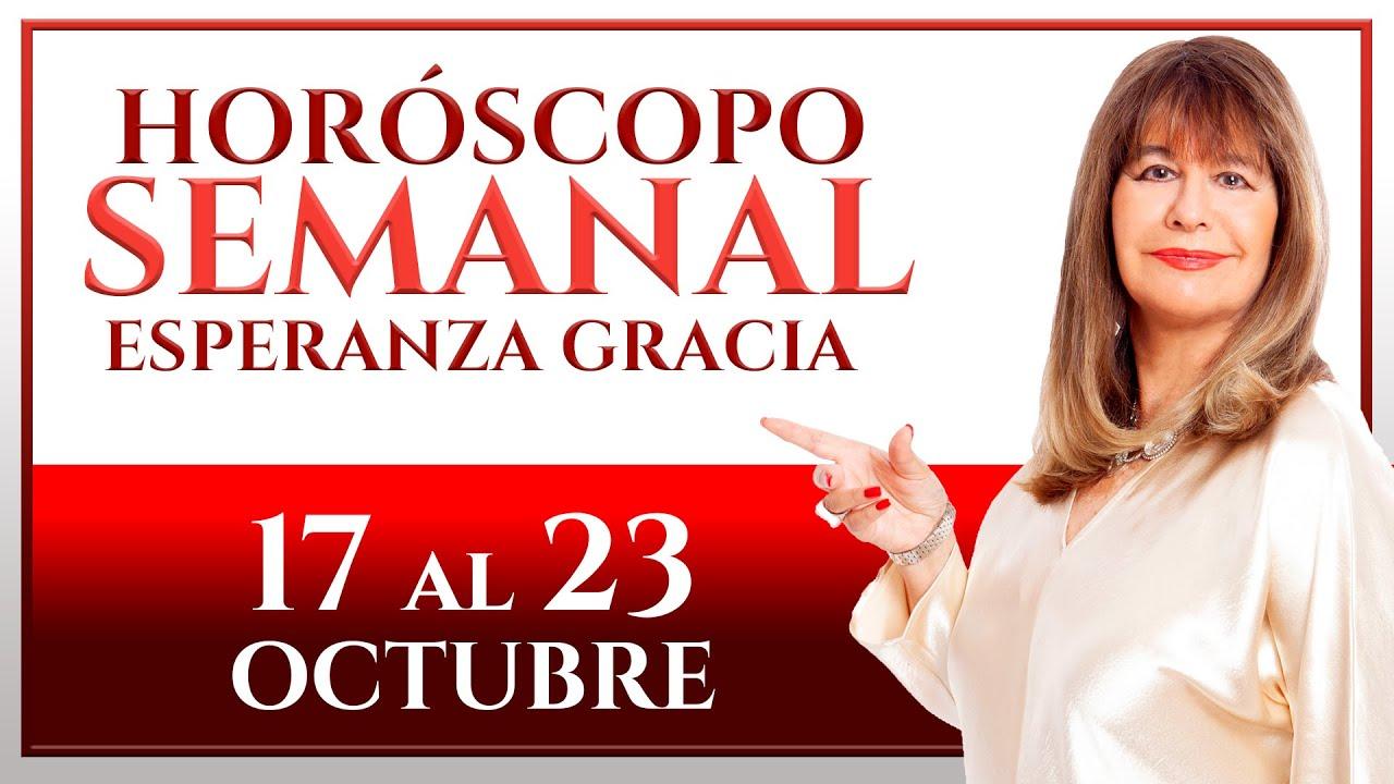 HORÓSCOPO DEL 17 AL 23 DE OCTUBRE | ESPERANZA GRACIA