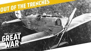Junkers Fighter Planes - White Feather Movement - Swiss Invasion Plans I OUT OF THE TRENCHES