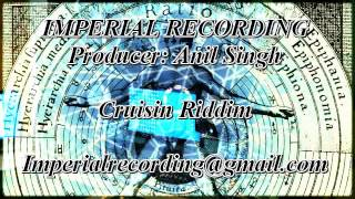 Cruisin Riddim Dec 2012 (Crazy Reggae) Imperial Recording