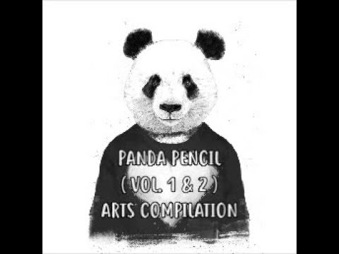 PANDA ●°● PENCIL ( VOL. 1 & 2 ) ARTS COMPILATION