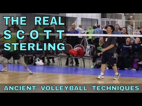 THE REAL LIFE SCOTT STERLING - Ancient Volleyball Techniques #20