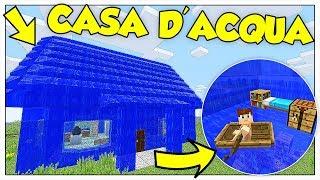 COME VIVERE DENTRO UNA CASA DI ACQUA! - Minecraft ITA