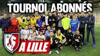 TOURNOI ABONNÉS A LILLE