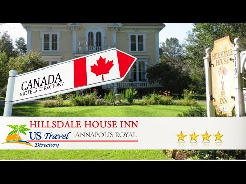 Hillsdale House Inn - Annapolis Royal Hotels, Canada
