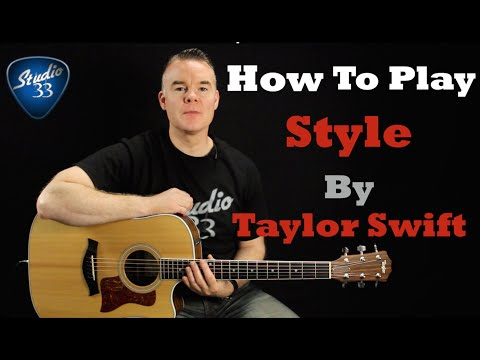 How To Play Taylor Swift Style On Guitar. Easy Beginner Lesson