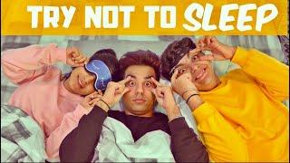 TRY NOT TO SLEEP Challenge   Rimorav Vlogs