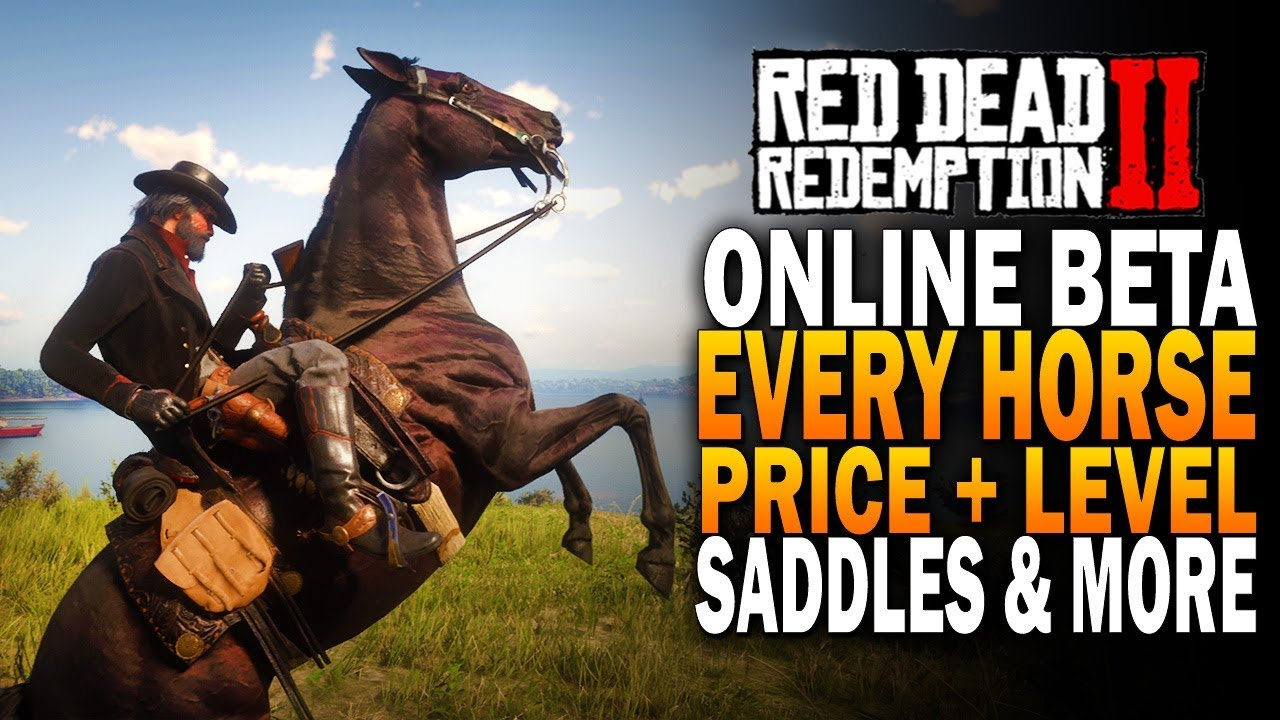 Every RDR2 Online Horse & Saddle, Level Requirements & Prices - Red Dead  Redemption 2 Online Beta