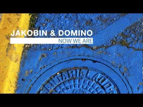 Jakobin domino now we are